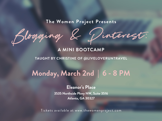The Women Project: Blogging & Pinterest Mini Bootcamp