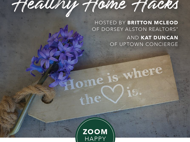 Healthy Home Hacks Zoom Happy Hour: Home Organization